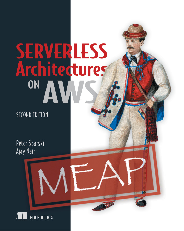 Manning | Serverless Architectures on AWS, Second Edition