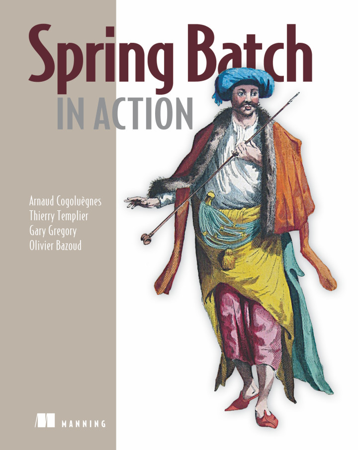 About this Book - Spring Batch in Action