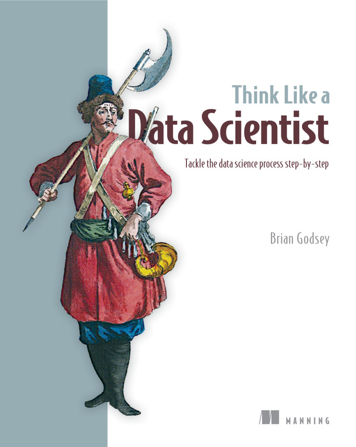 Manning | Think Like a Data Scientist
