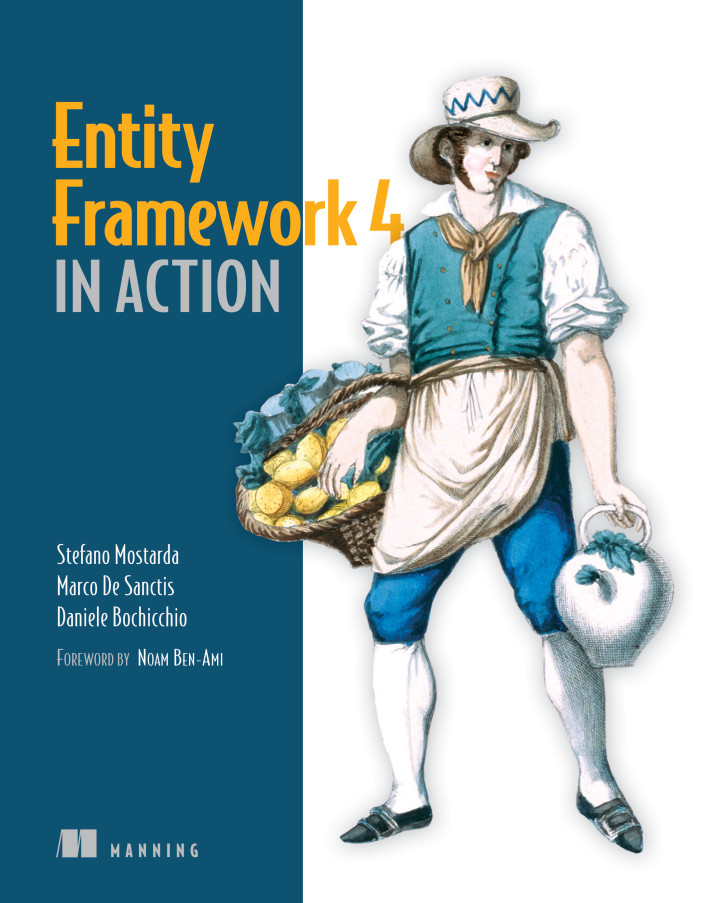 About this Book - Entity Framework 4 in Action
