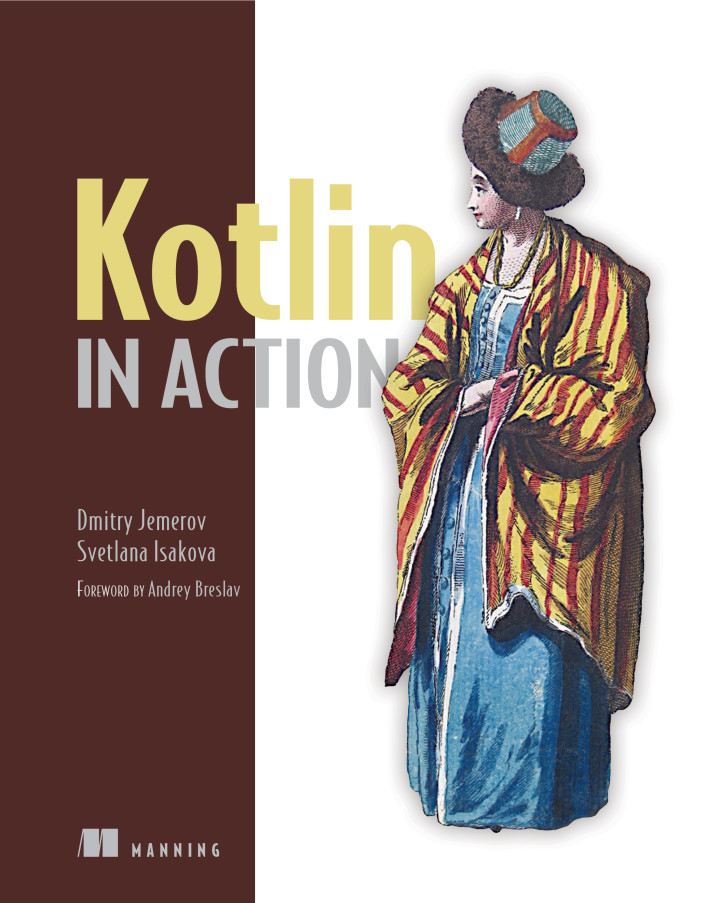 About this Book - Kotlin in Action