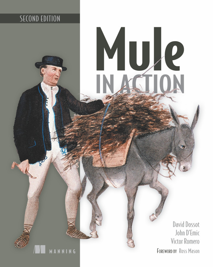 About this Book - Mule in Action, Second Edition