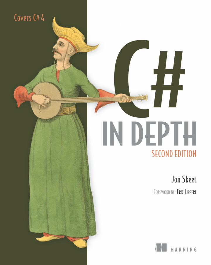 About this Book - C# in Depth, Second Edition