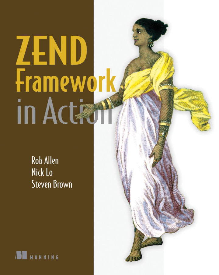 About this book - Zend Framework in Action