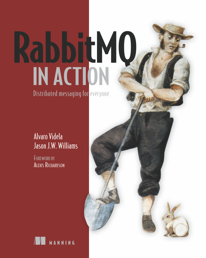 About this Book - RabbitMQ in Action: Distributed messaging