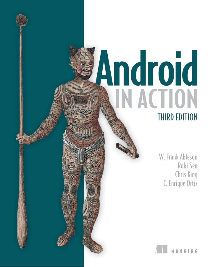 About this Book - Android in Action, Third Edition