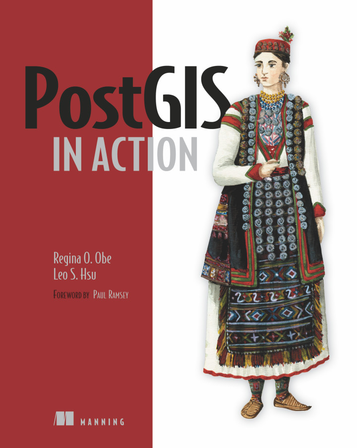 About this Book - PostGIS in Action