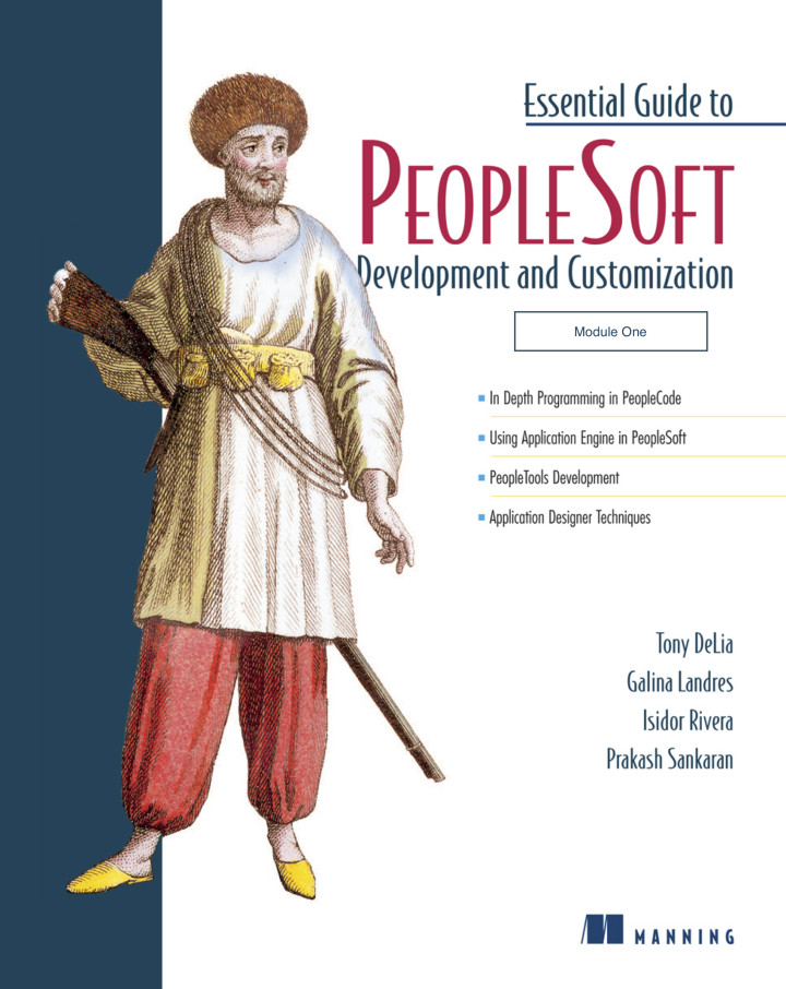 Essential guide to peoplesoft development and customization.