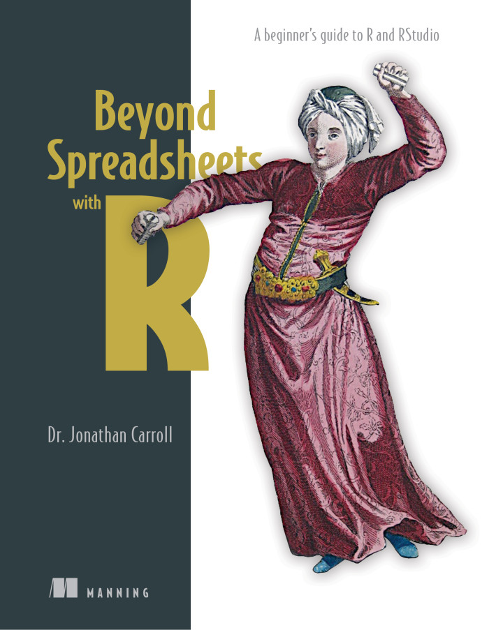 Book review: Beyond Spreadsheets with R