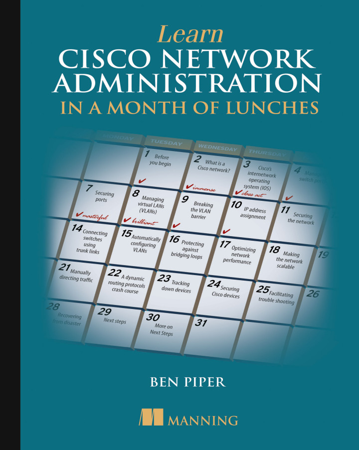 Manning | Learn Cisco Network Administration in a Month of Lunches