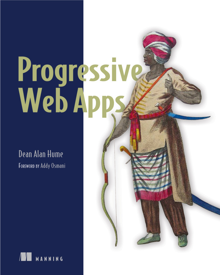 Progressive Web Apps Book - Dean Hume