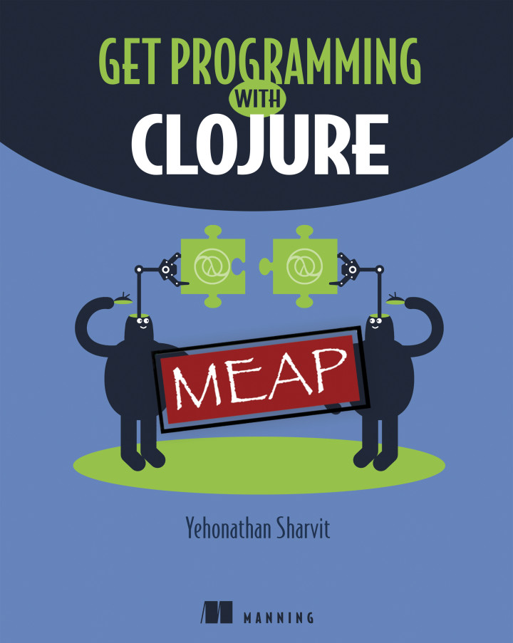 Manning | Get Programming with Clojure