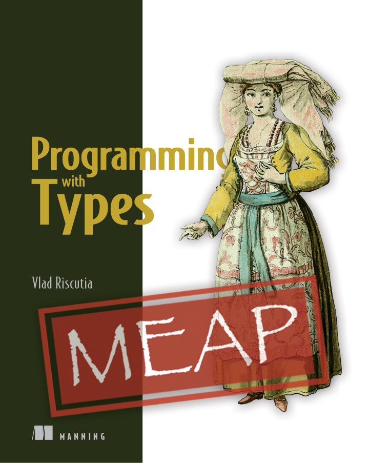 Manning | Programming with Types