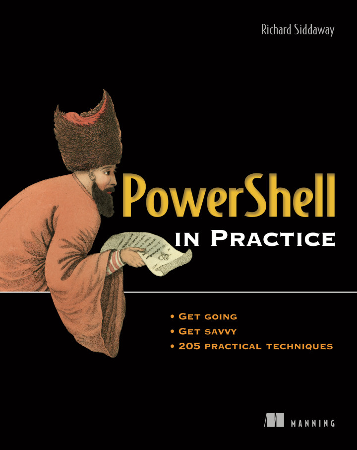 About this Book - PowerShell in Practice