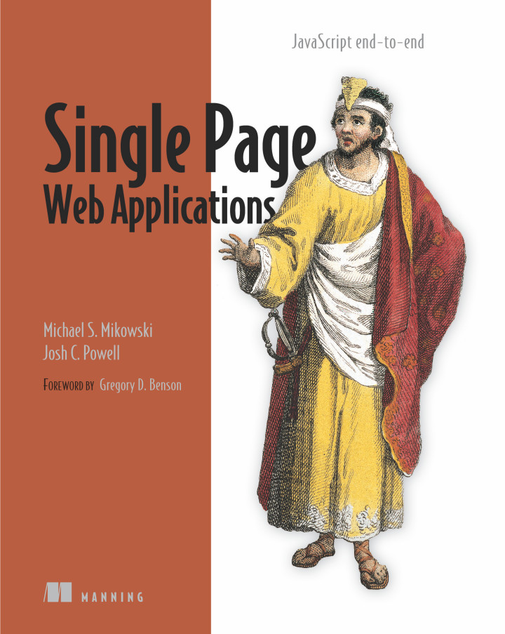 About this Book - Single Page Web Applications: JavaScript end-to-end