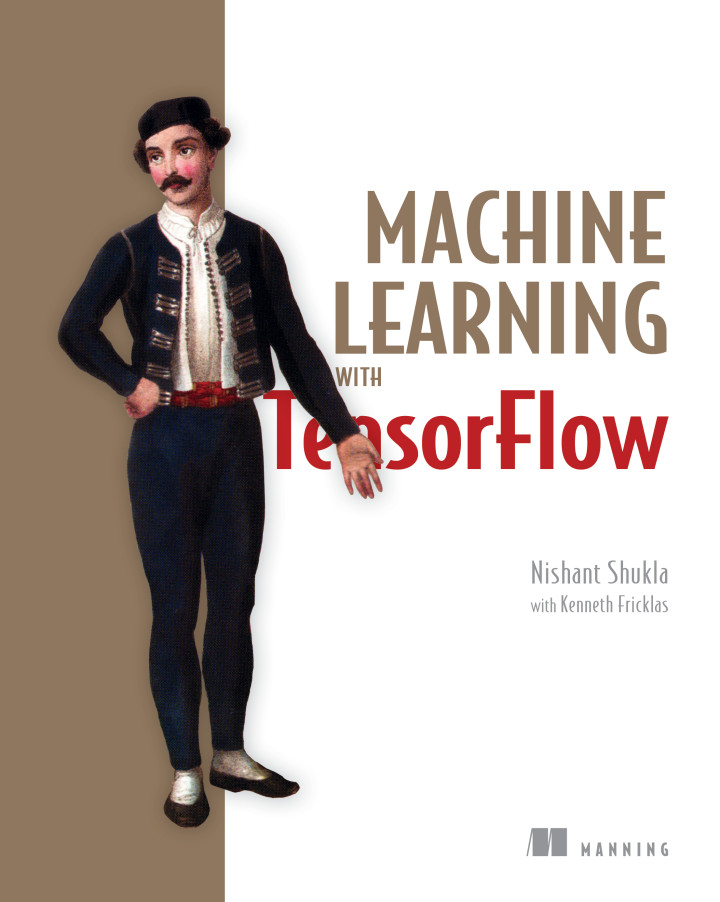 About This Book - Machine Learning with TensorFlow