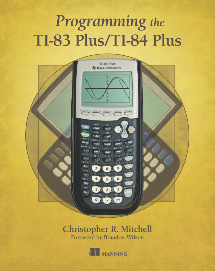 About this Book - Programming the TI-83 Plus/TI-84 Plus