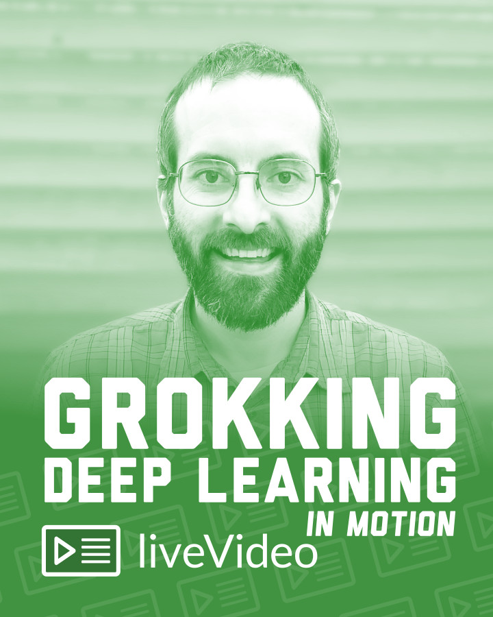 Manning | Grokking Deep Learning in Motion