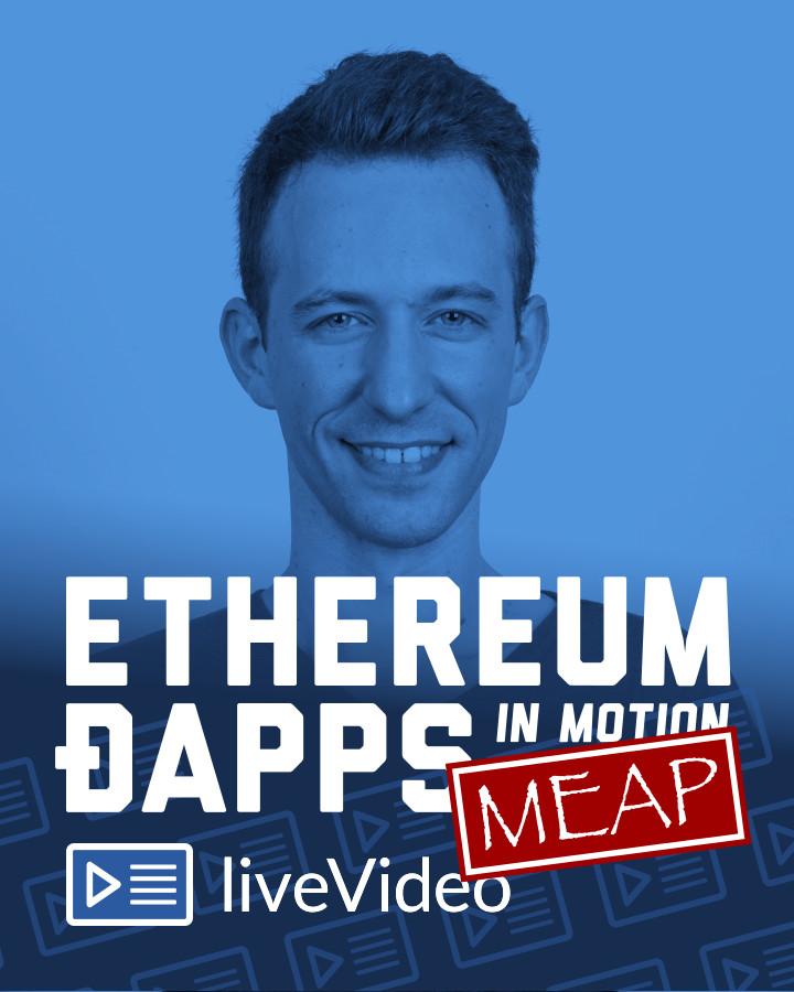 Ethereum DApps in Motion